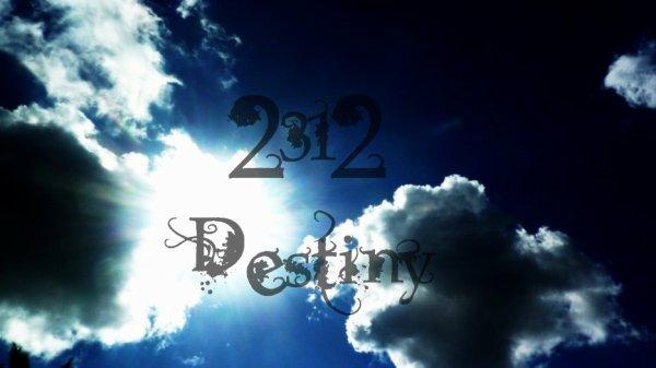 2312 DESTINY