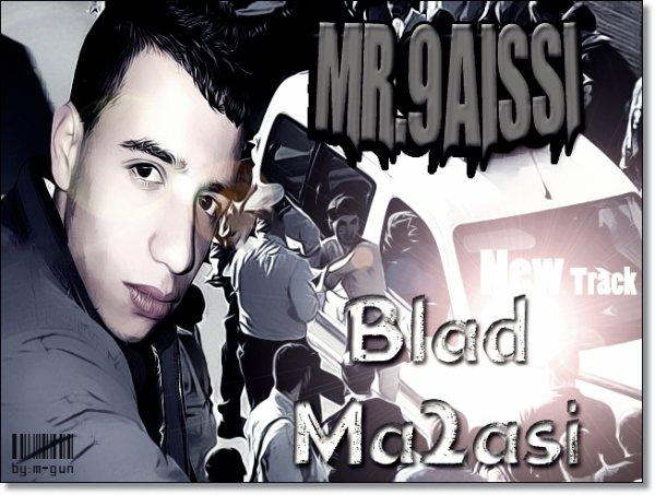 Mr - 9aissi