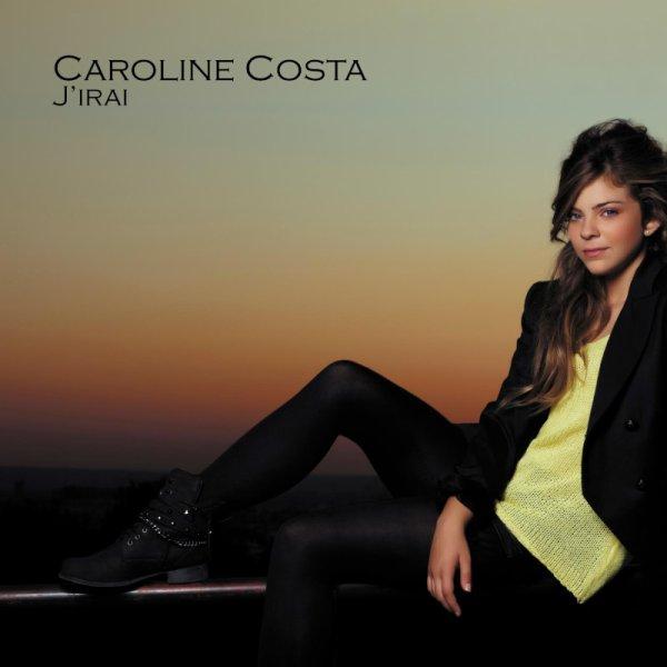 """Nouvelle pochette de l'album """" J'irais"""" de Caroline Costa  !"""
