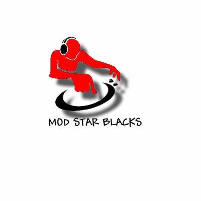 MOD STAR BLACKS BY DJ MELIA & AMMARA