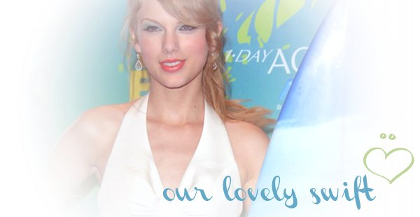OURlovelySwift Appearance &events ♥