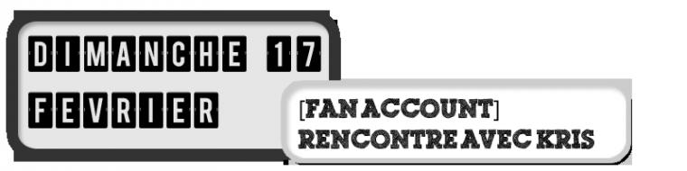 17/02/13 - [FAN ACCOUNT] - Rencontre avec KRIS (EXO-M)