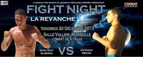 FIGHT NIGHT Vendredi 20 Désembre 2013