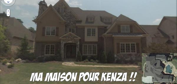 Ma Maison Pour Hugo & kenza xD
