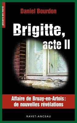"""""""L'Affaire de Bruay-la-Buissiere"""" - """" Le meurtre de Brigitte Dewevre"""""""