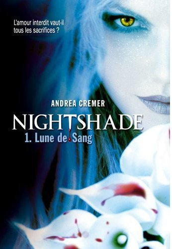 Nightshade tome I Lune de Sang d'Andre Cremer