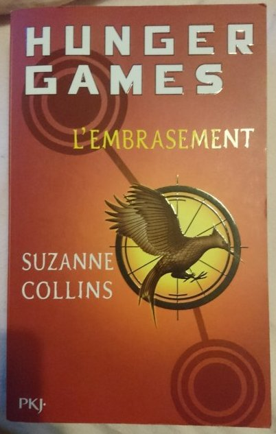 Hunger Games - L'Embrasement - de Suzanne Collins