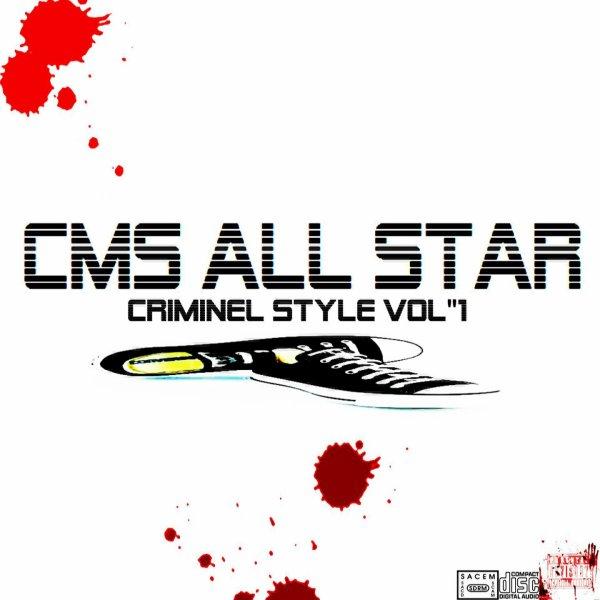 CRIMINEL STYLE VOL1 / DIT MOI YA QUOI  (2012)