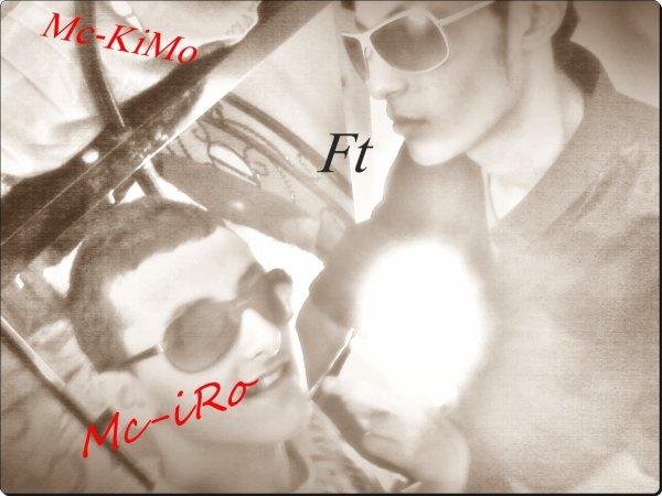 Mc-iRo Ft Mc-KiMo
