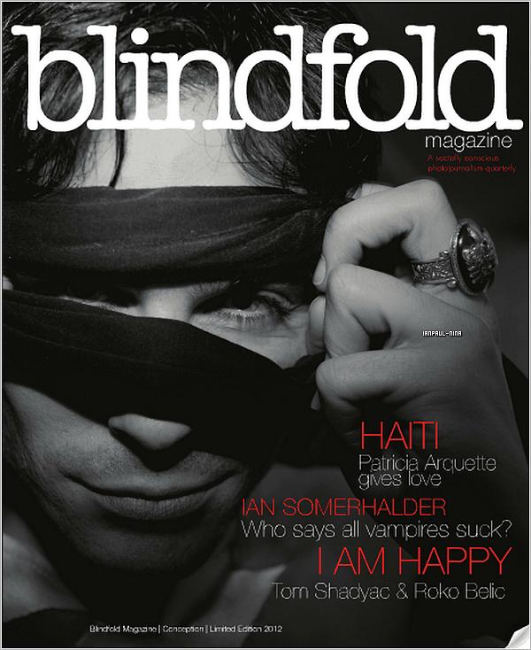 Voici des photos de Ian dans le magasine Blindfold. Tu en penses quoi ?
