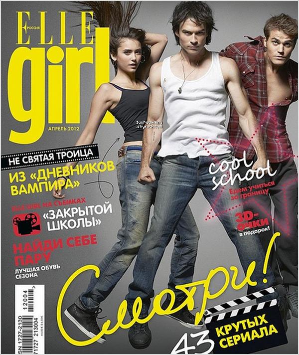 Nos acteurs favoris sont en couverture du magazine Russe 'Elle Girl', cette semaine.