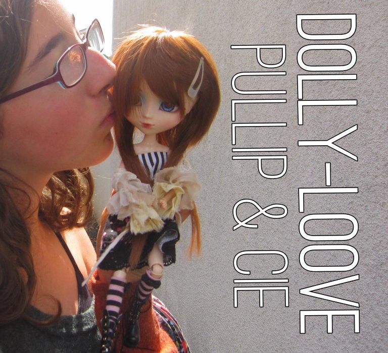 Les Dolls, une passion ? Non, une vie ♥