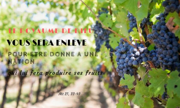 DIMANCHE 8 OCTOBRE 2017  Évangile: Matthieu (21, 33‑43)