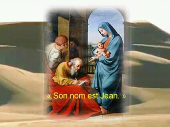 Lundi 24 juin 2019 Nous fêtons la Nativité de Saint Jean Baptiste   « Son nom est Jean »