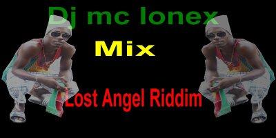 lost angel riddim / Dj mc lonex mix pour c est gyle (2012)