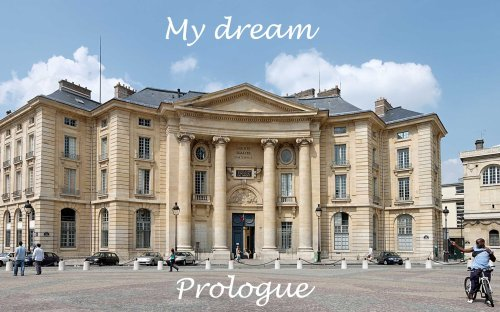 Prologue ; My dream