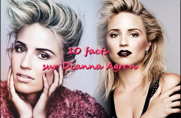 Facts sur Dianna Agron.