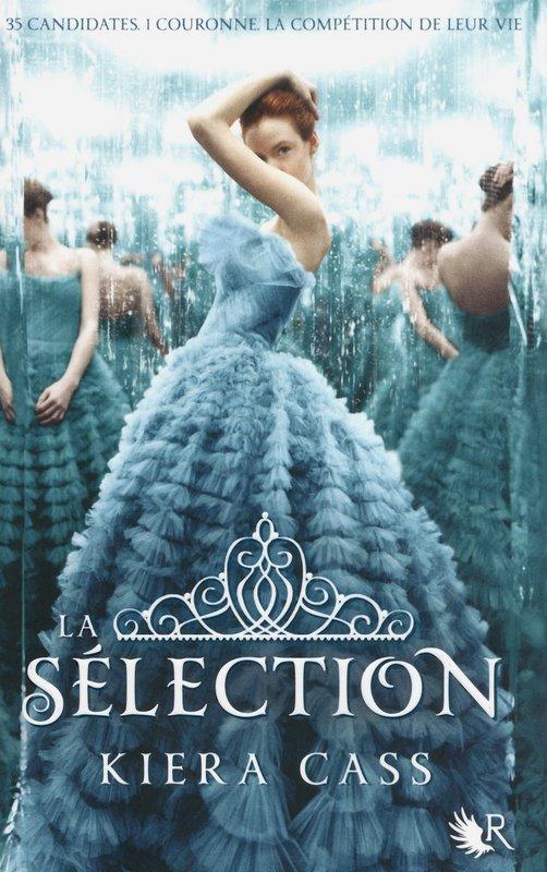 La sélection, Kiera Cass, Collection R, Robert Laffont