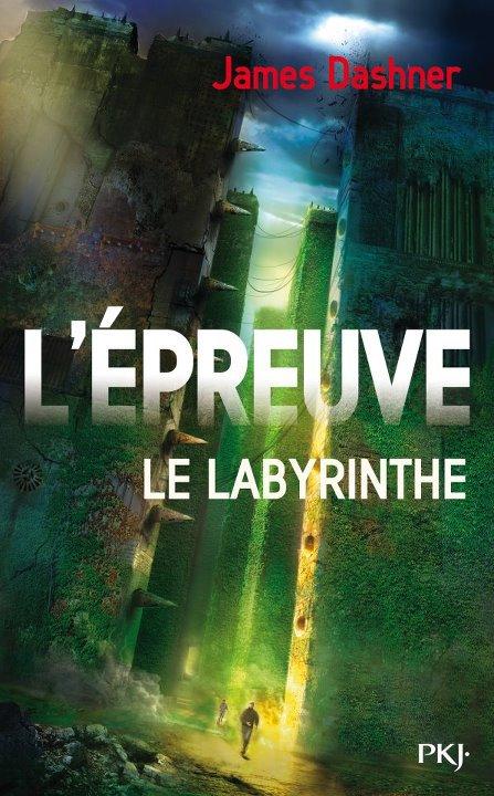 Le labyrinthe, Dashner Edition Pocket Jeunesse.
