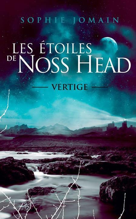Les étoiles de Noss Head, Vertige, Sophie Jomain, éditions France Loisir