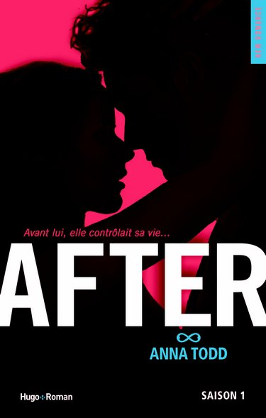After, Anna Todd saison 1, édtions Hugo & Cie