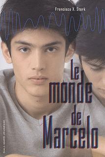 Le monde de Marcelo - Francisco X. Stork