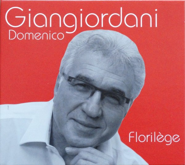 """Sortie du deuxième CD de Domenico """"Florilège""""!"""