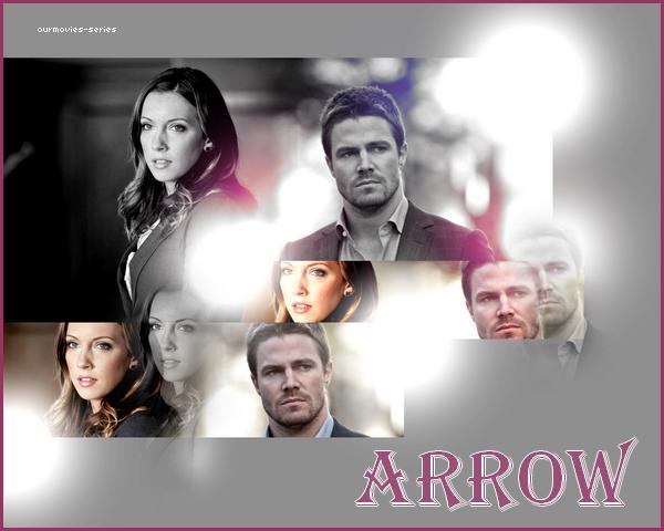 • SERIE : Arrow