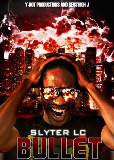 Slyter.LC - BULLET