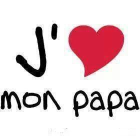Si toi aussi tu aimes ton papa mais un kiff♥♥