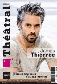 SOMMAIRE DU BLOG.  - Toute l'actualité de James Thierrée et sa carrière à retrouver ici