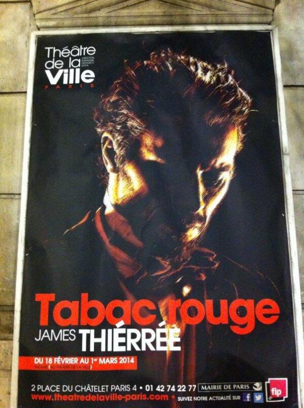 Tabac Rouge du 18 Fevrier au 1 Mars 2014 au théâtre de la ville