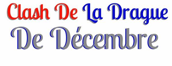 Clash De La Drague A Partir De Décembre 2012