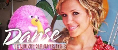 DANSE SERA LE NOUVEL ALBUM DE LORIE
