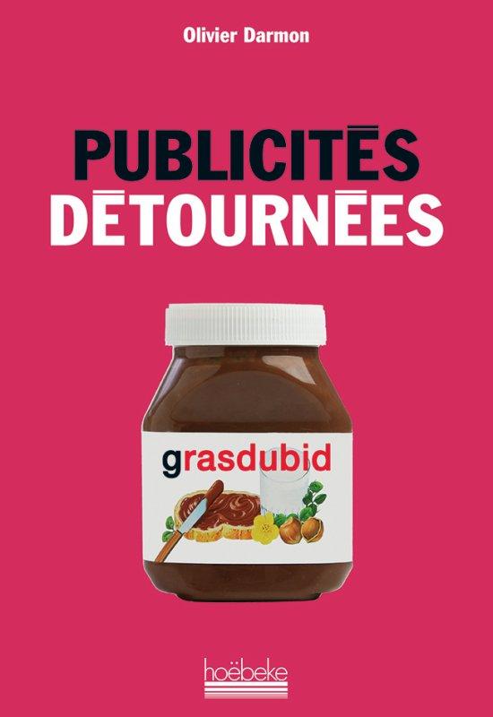 """Spécial """"PUBLICITÉS DÉTOURNÉES"""" - Image n° 2/2 !..."""