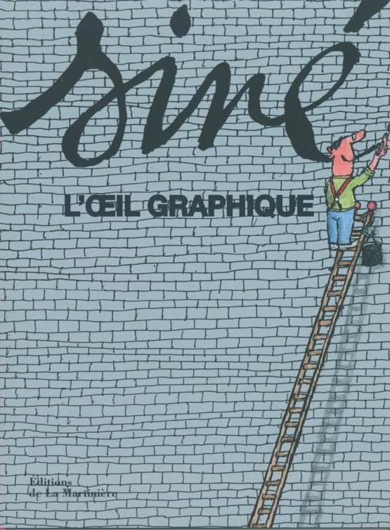 Siné, L'½il graphique : le nouveau livre de Siné !...