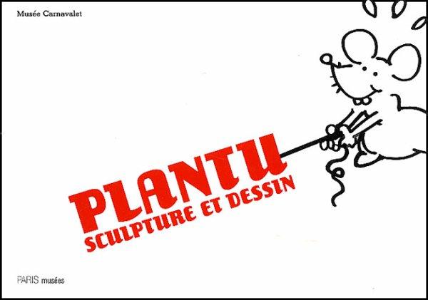 """Spécial """"PLANTU sculpteur"""" - Image n° 1/2 !..."""