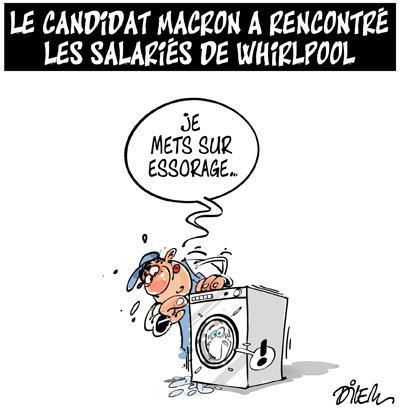 """Spécial """"LE CANDIDAT MACRON CHEZ LES """"WHIRLPOOL""""..."""" - Image n° 3/3 !..."""