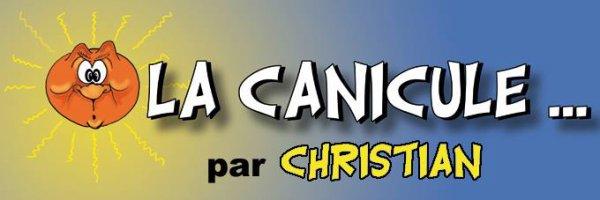 """Spécial """"La canicule, vue par CHRISTIAN dessinateur..."""" - Image n° 01/11 !..."""