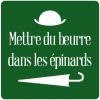 """Spécial """"« Mettre du beurre dans les épinards »..."""" - Image n° 1/2 !..."""