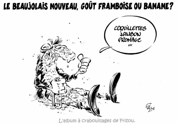 """Spécial """"Pourquoi le beaujolais nouveau a-t-il toujours le goût de banane ?.."""" - Image n° 2/2 !..."""