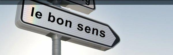 """Spécial """"Le bon sens commun...."""" - Image n° 1/2 !..."""