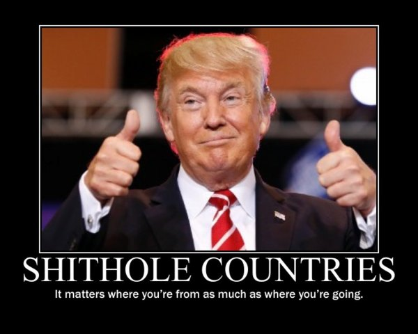"""Spécial """"Shithole Countries..."""" - Image n° 1/2 !..."""