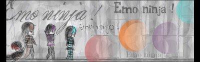 Emo ninja (rien a voir ! avec la semaine special )