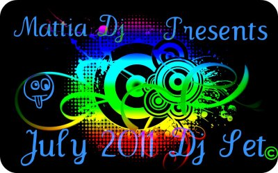 Mattia Dj Presents. July 2011 Dj Set