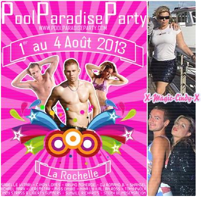 ıllı. Cindy Lopes marraine du Pool Paradise Party 2013 ıllı.