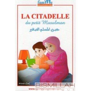 Livre la citadelle du petit musulman