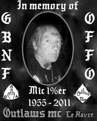 IN MEMORY of Mick 1%er en novembre 2012