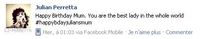 """""""Joyeux anniversaire Maman. Tu es la meilleure dame du monde entier""""Statut Facebook de Julian pour l'anniversaire de sa mère"""