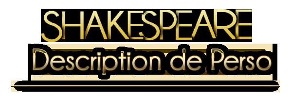 Shakespeare de la meilleure description de personnage